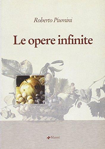Le opere infinite (Pretesti): Roberto Piumini