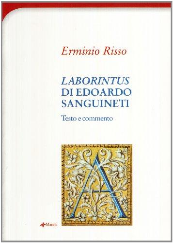 9788881768240: «Laborintus» di Edoardo Sanguineti. Testo e commento