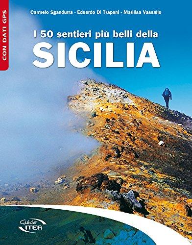 9788881772346: I 50 sentieri più belli della Sicilia (Gli itinerari più belli)
