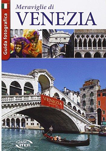 9788881772469: Le meraviglie di Venezia (Guide città)