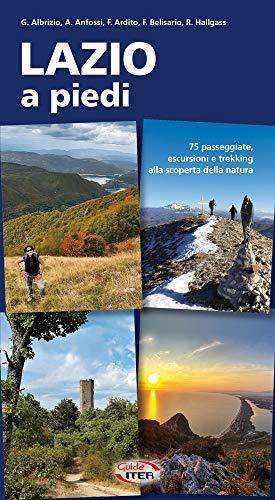 9788881773008: Lazio a piedi. 75 passeggiate, escursioni e trekking alla scoperta della natura