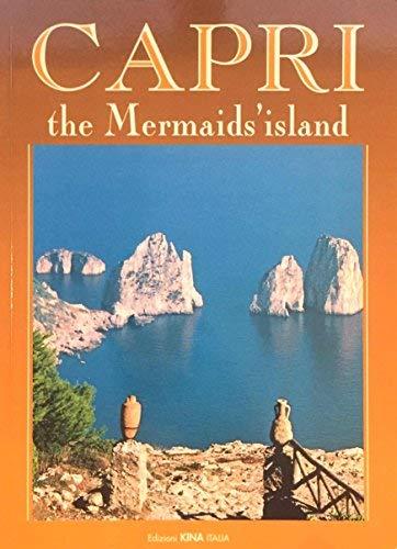 Capri the Mermaids' island (Editions KINA Italia): Edizioni KINA ITALIA