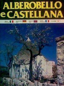 Alberobello e Castlelana: Edizioni: KINA Italia