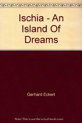 Ischia - An Island Of Dreams: Gerhard Eckert