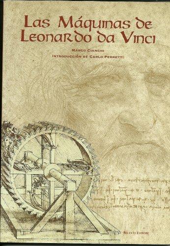Macchine di Leonardo. Ediz. spagnola: Leonardo da Vinci