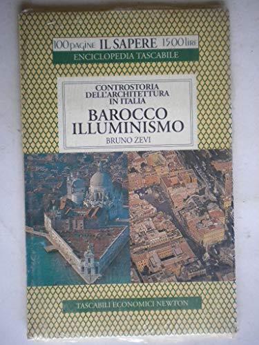 9788881832699: Controstoria dell'architettura in Italia. Barocco. Illuminismo (Il sapere)