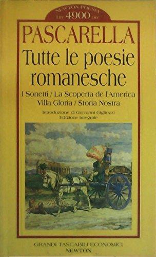 Tutte le poesie romanesche. I sonetti: La: Pascarella, Cesare