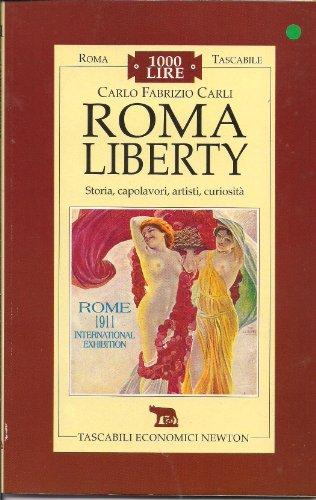 9788881833757: Roma liberty