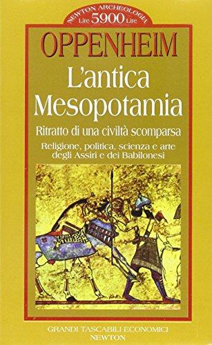 9788881837779: L'antica Mesopotamia. Ritratto di una civiltà scomparsa (Grandi tascabili economici)