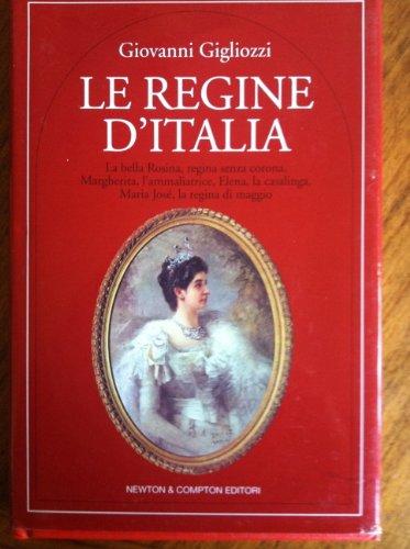9788881838585: Le regine d'Italia