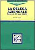 9788881840670: La delega aziendale secondo il DL 626/94 (Salute e sicurezza sul lavoro)