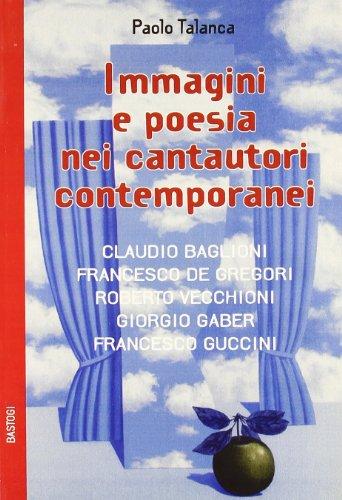 Immagini e poesie nei cantautori contemporanei: Paolo Talanca