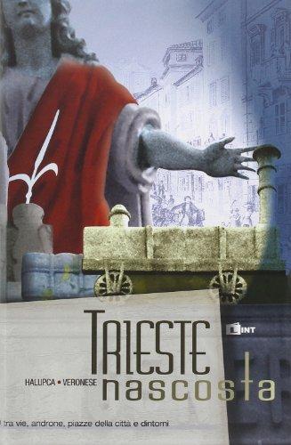 9788881902255: Trieste nascosta