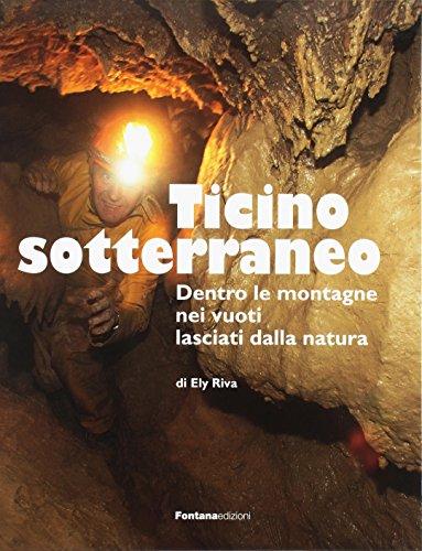 Ticino sotterraneo.: Riva, Ely