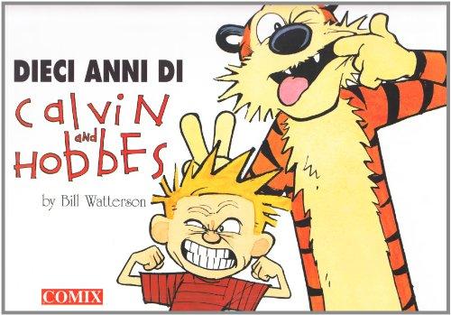 Dieci anni di Calvin and Hobbes (I: Bill Watterson