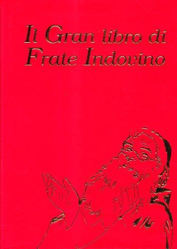 9788881990245: Il grande libro di Frate Indovino