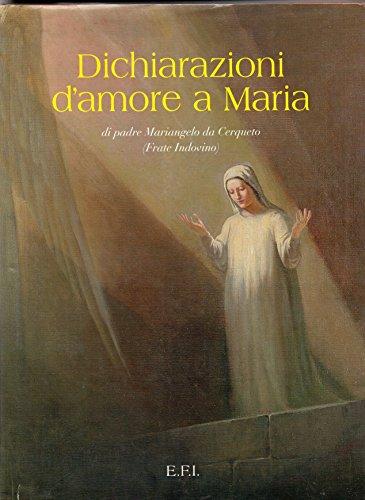 Dichiarazioni d'amore a Maria.: Frate Indovino (Budelli,Mariangelo)