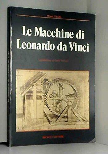 Le macchine di Leonardo da Vinci: Marco Cianchi