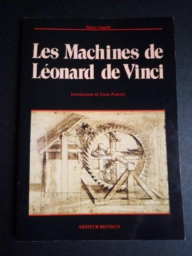 Macchine di Leonardo. Ediz. francese: Marco Cianchi