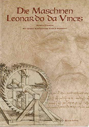 Macchine di Leonardo. Ediz. tedesca: Marco Cianchi