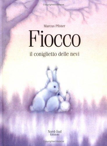 Fiocco conglietto delle nevi IT hop (Italian Edition): Marcus Pfister