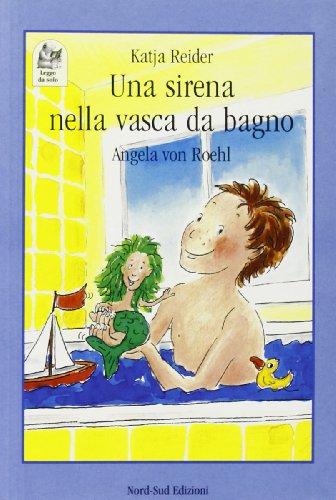 9788882031220: Una sirena nella vasca da bagno