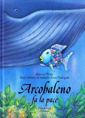 9788882031411: Arcobaleno fa la pace, (IT: Rain (Italian Edition)