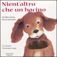 9788882034177: Nient'altro che un bachino(IT: Hugs (Italian Edition)