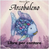 Arcobaleno. Libro per contare (8882034410) by [???]