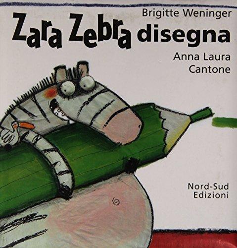 9788882035532: Zara Zebra disegna (Libri illustrati)