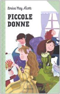 Piccole donne (Paperback): Louisa M. Alcott