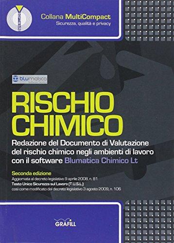9788882073749: Rischio chimico. Redazione del documento di valutazione del rischio chimico negli ambienti di lavoro. Con CD-ROM