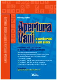 9788882073879: Apertura vani in pareti portanti in zona sismica. Con CD-ROM (Software)