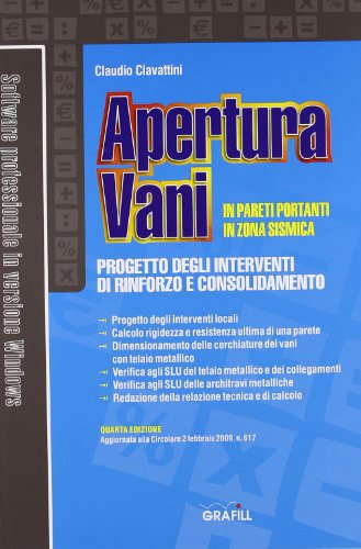 9788882074159: Apertura vani in pareti portanti in zona sismica. Con CD-ROM