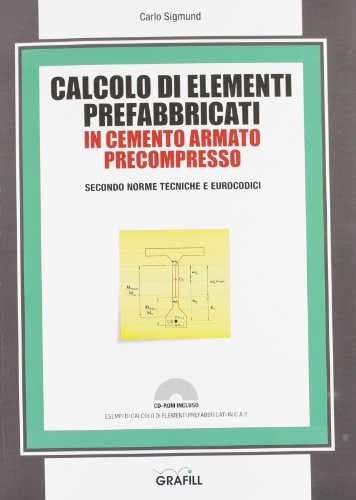 Calcolo di elementi prefabbricati in cemento armato: Sigmund, Carlo
