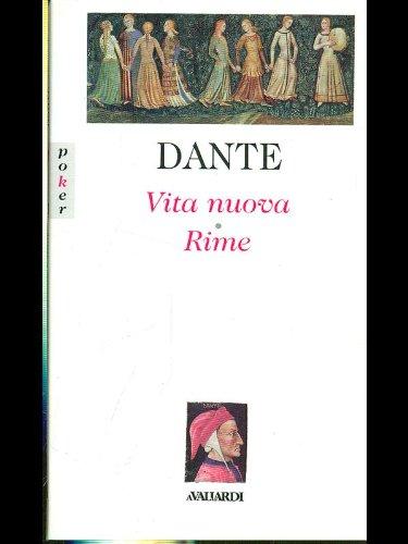 VITA NUOVA & RIME: DANTE ALIGHIERI