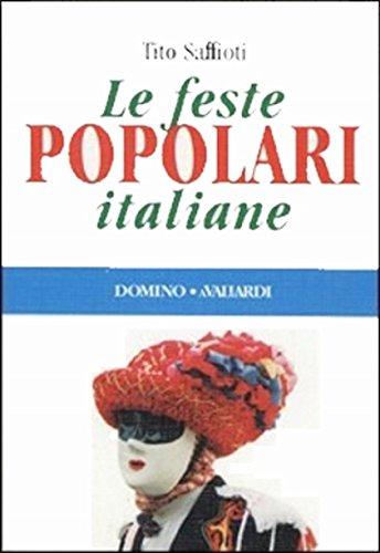 Le feste popolari italiane (Domino) - Tito Saffioti