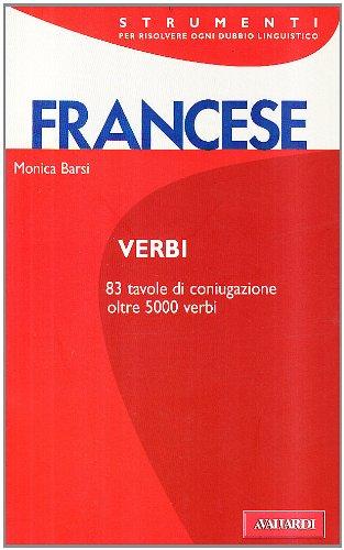 9788882117450: Verbi francesi. Tutti i verbi regolari e irregolari