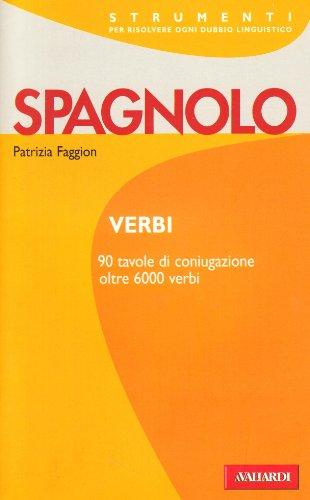 9788882117498: Verbi spagnoli. Tutti i verbi regolari e irregolari