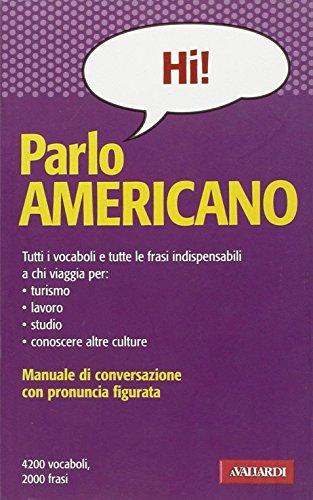 9788882118655: Parlo americano