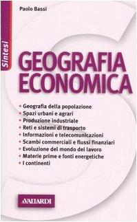 9788882119829: Geografia economica