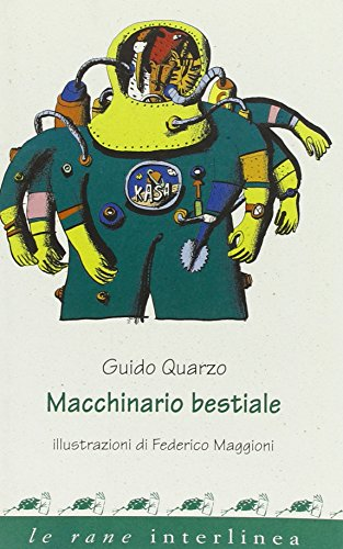 Macchinario bestiale (9788882123871) by [???]