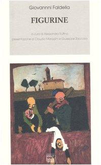 9788882125493: Figurine (Biblioteca Piemonte orientale)