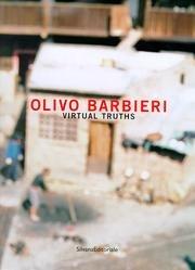 9788882152789: Olivo Barbieri: Virtual Truths