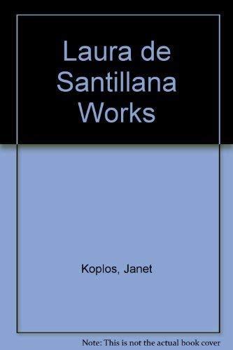 Works: Laura de Santillana
