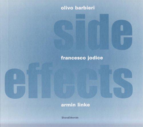Side Effects: Olivo Barbieri, Francesco Jodice, Armin: Barbieri, Olivo and
