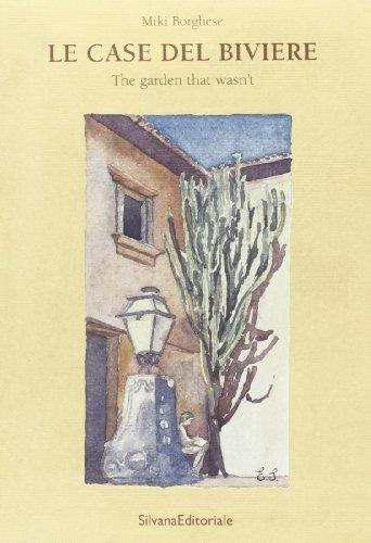 9788882154424: Le case del Biviere. Il giardino che non c'era. Ediz. inglese