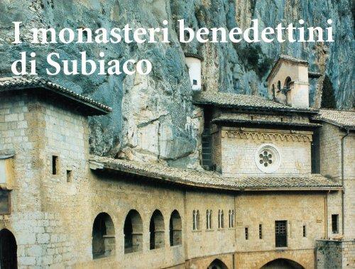 I monasteri benedettini di Subiaco.: AA.VV.