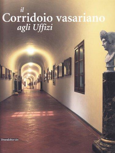 9788882155032: Il corridorio vasariano agli Uffizi