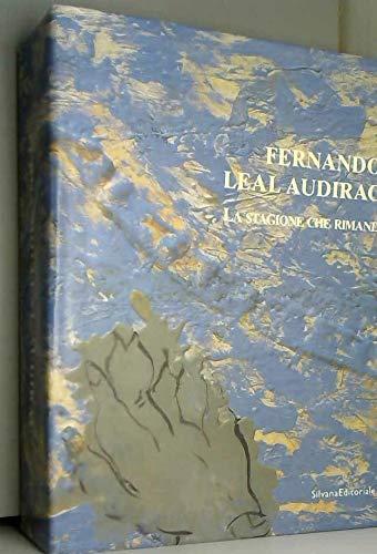 9788882156428: Fernando Leal Audirac: La Stagione Che Rimane